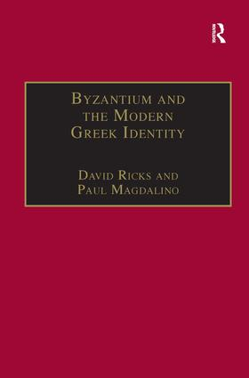 Byzantium and the Modern Greek Identity book cover