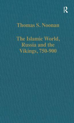 The Islamic World, Russia and the Vikings, 750–900