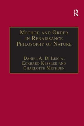 Method and Order in Renaissance Philosophy of Nature