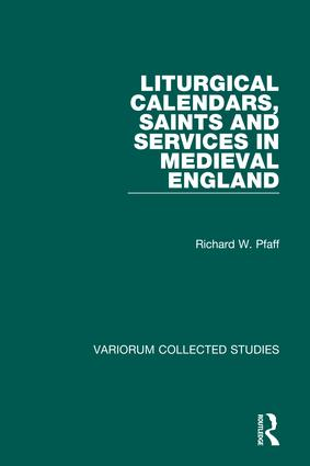 Liturgical Calendars, Saints and Services in Medieval England: 1st Edition (Hardback) book cover