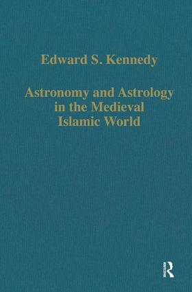Astronomy and Astrology in the Medieval Islamic World: 1st Edition (Hardback) book cover