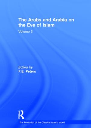 The Arabs and Arabia on the Eve of Islam: 1st Edition (Hardback) book cover