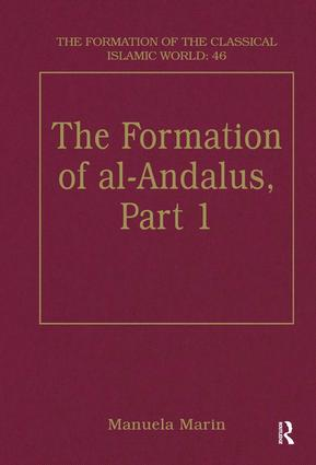 The Formation of al-Andalus, Part 1: History and Society, 1st Edition (Hardback) book cover
