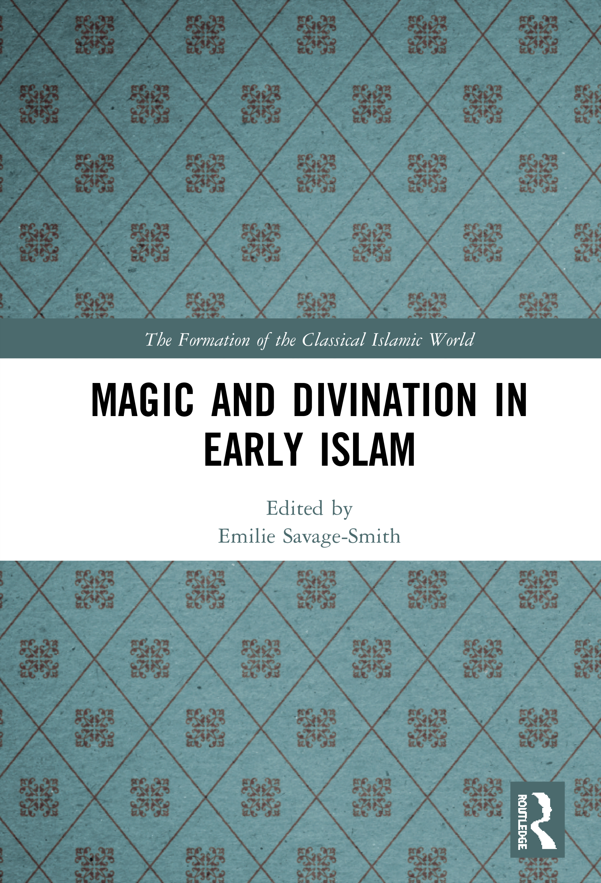 Magic and Divination in Early Islam