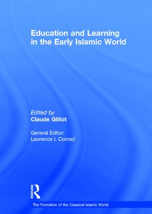 Education and Learning in the Early Islamic World: 1st Edition (Hardback) book cover