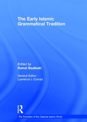 The Early Islamic Grammatical Tradition: 1st Edition (Hardback) book cover