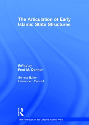 The Articulation of Early Islamic State Structures (Hardback) book cover