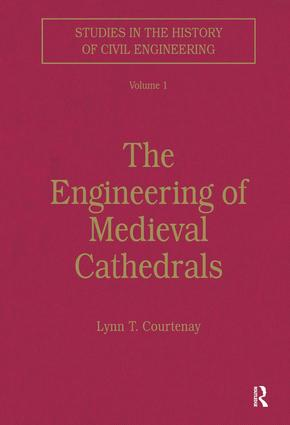 The Engineering of Medieval Cathedrals: 1st Edition