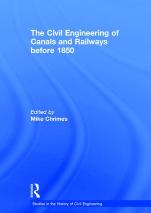 The Civil Engineering of Canals and Railways before 1850 book cover