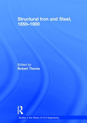 Structural Iron and Steel, 1850–1900: 1st Edition (Hardback) book cover