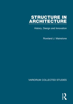 Structure in Architecture: History, Design and Innovation, 1st Edition (Hardback) book cover