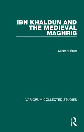 Ibn Khaldun and the Medieval Maghrib book cover