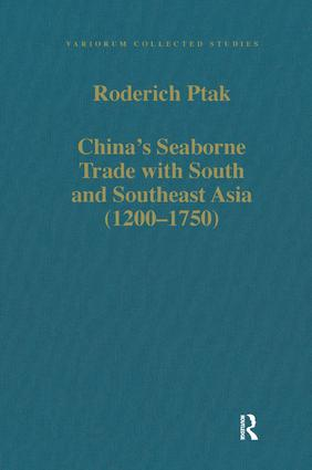 China's Seaborne Trade with South and Southeast Asia (1200–1750) book cover