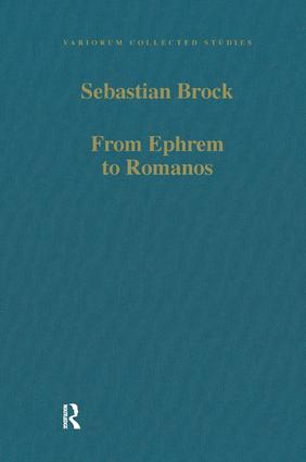 From Ephrem to Romanos: Interactions between Syriac and Greek in Late Antiquity, 1st Edition (Hardback) book cover