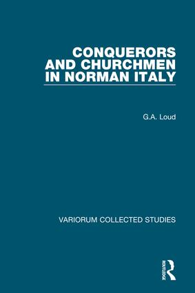Conquerors and Churchmen in Norman Italy: 1st Edition (Hardback) book cover