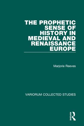 The Prophetic Sense of History in Medieval and Renaissance Europe book cover