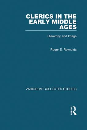 Clerics in the Early Middle Ages: Hierarchy and Image book cover