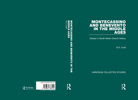 Montecassino and Benevento in the Middle Ages: Essays in South Italian Church History, 1st Edition (Hardback) book cover