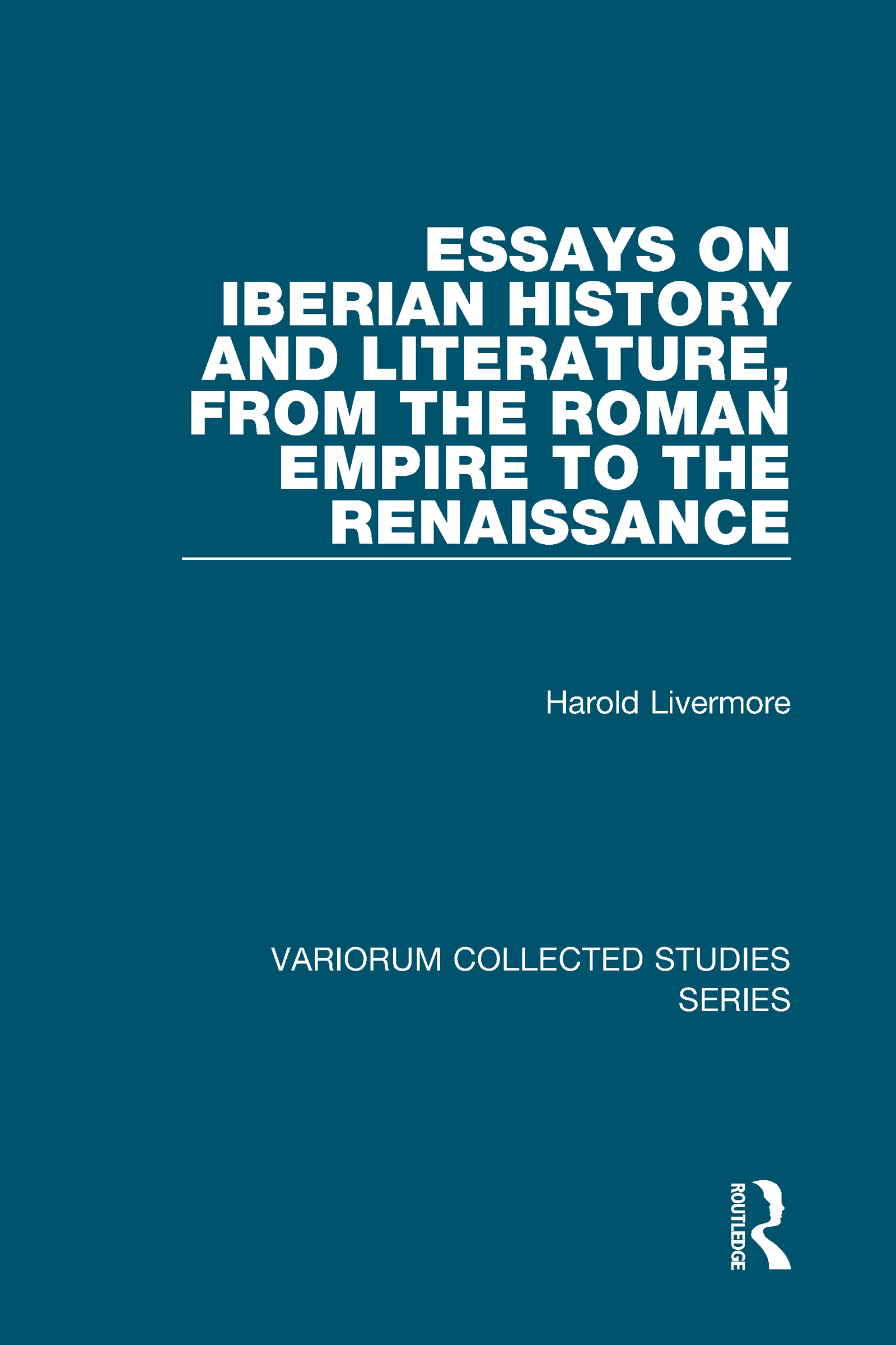 Essays on Iberian History and Literature, from the Roman Empire to the Renaissance: 1st Edition (Hardback) book cover