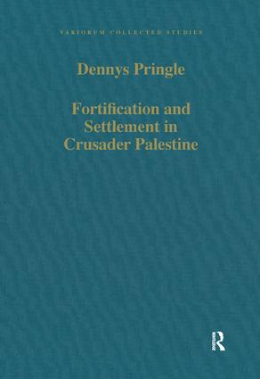 Fortification and Settlement in Crusader Palestine (Hardback) book cover