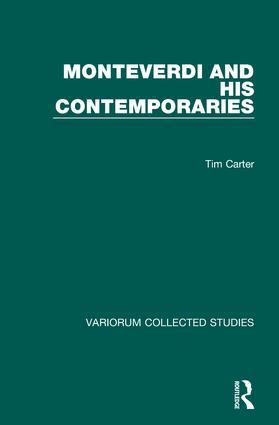 Monteverdi and his Contemporaries: 1st Edition (Hardback) book cover