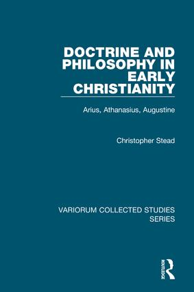 Doctrine and Philosophy in Early Christianity
