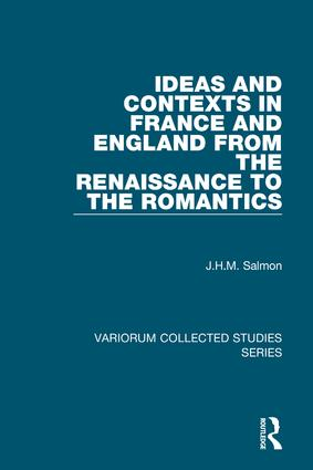 Ideas and Contexts in France and England from the Renaissance to the Romantics: 1st Edition (Hardback) book cover