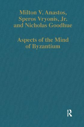 Aspects of the Mind of Byzantium: Political Theory, Theology, and Ecclesiastical Relations with the See of Rome, 1st Edition (Hardback) book cover