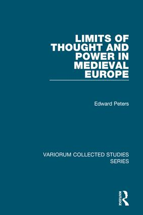 Limits of Thought and Power in Medieval Europe: 1st Edition (Hardback) book cover