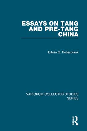 Essays on Tang and pre-Tang China: 1st Edition (Hardback) book cover