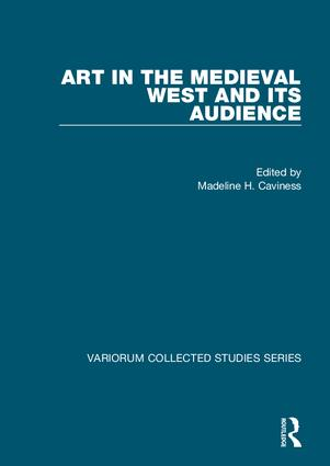 Art in the Medieval West and its Audience: 1st Edition (Hardback) book cover