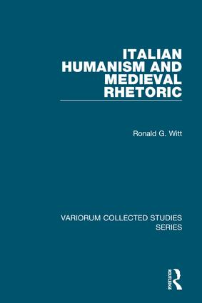 Italian Humanism and Medieval Rhetoric: 1st Edition (Hardback) book cover