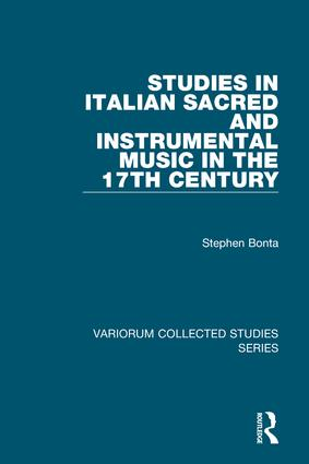 Studies in Italian Sacred and Instrumental Music in the 17th Century: 1st Edition (Hardback) book cover