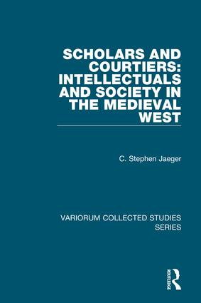 Scholars and Courtiers: Intellectuals and Society in the Medieval West: 1st Edition (Hardback) book cover