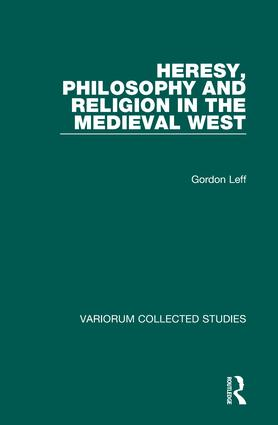 Heresy, Philosophy and Religion in the Medieval West book cover