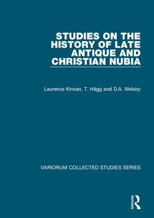Studies on the History of Late Antique and Christian Nubia: 1st Edition (Hardback) book cover