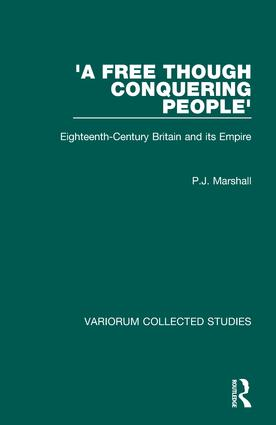 'A Free though Conquering People': Eighteenth-Century Britain and its Empire, 1st Edition (Hardback) book cover