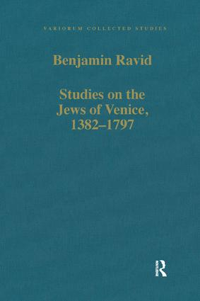 Studies on the Jews of Venice, 1382–1797: 1st Edition (Hardback) book cover