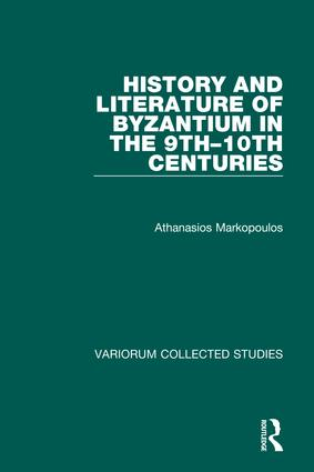 History and Literature of Byzantium in the 9th–10th Centuries: 1st Edition (Hardback) book cover