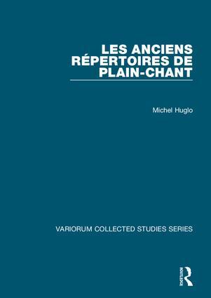 Les anciens répertoires de plain-chant: 1st Edition (Hardback) book cover