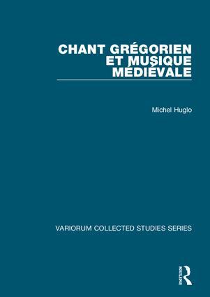 Chant grégorien et musique médiévale: 1st Edition (Hardback) book cover