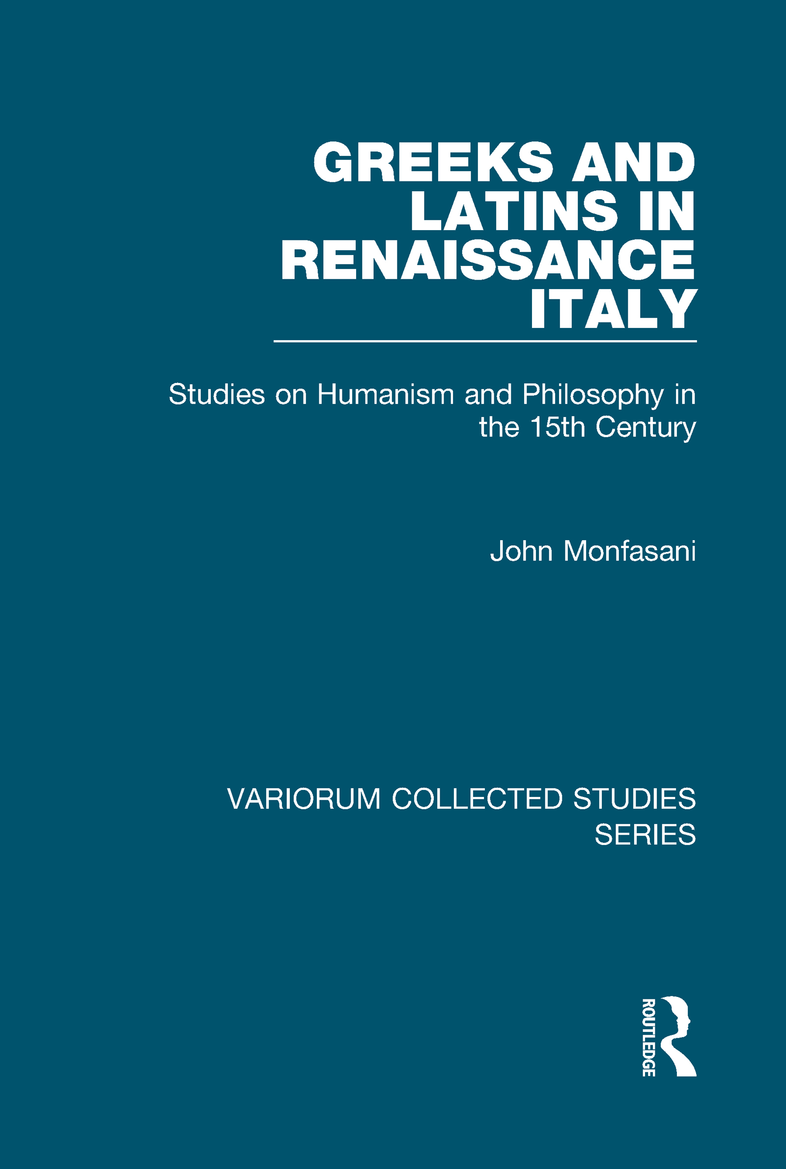 Greeks and Latins in Renaissance Italy