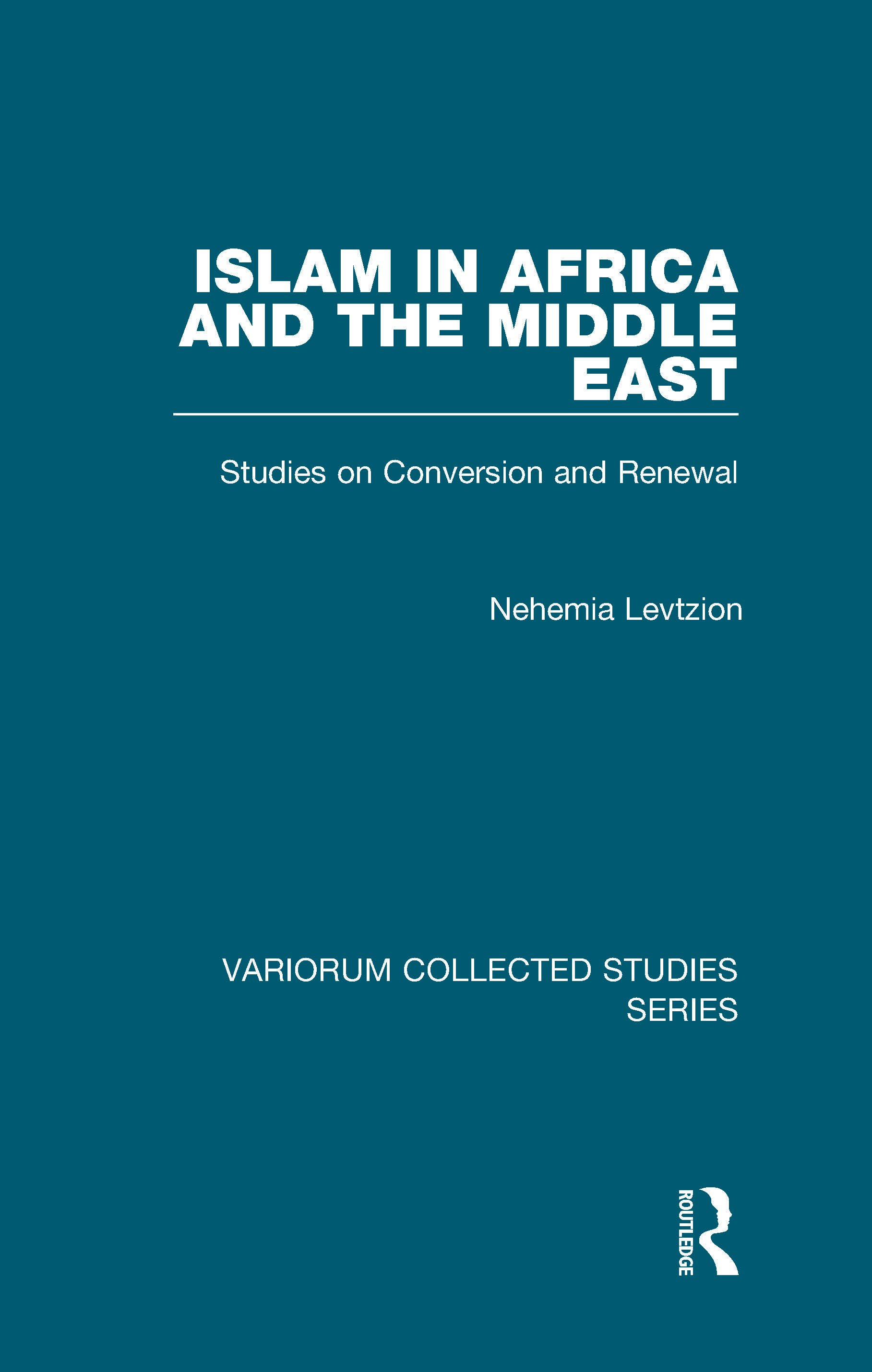 Islam in Africa and the Middle East: Studies on Conversion and Renewal, 1st Edition (Hardback) book cover