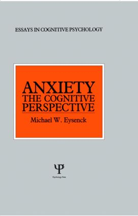 Anxiety: The Cognitive Perspective book cover