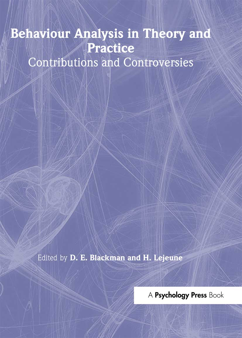 Behaviour Analysis in Theory and Practice: Contributions and Controversies (Hardback) book cover