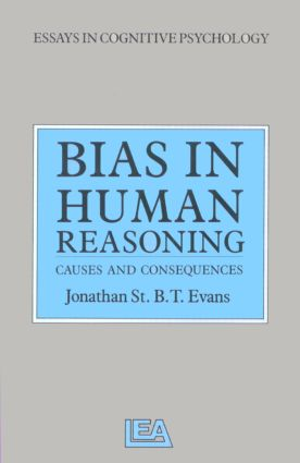 Bias in Human Reasoning: Causes and Consequences, 1st Edition (Paperback) book cover