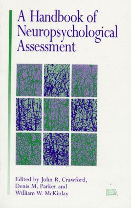 A Handbook of Neuropsychological Assessment (Paperback) book cover