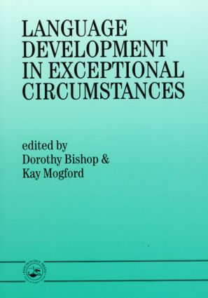 Language Development In Exceptional Circumstances (Paperback) book cover