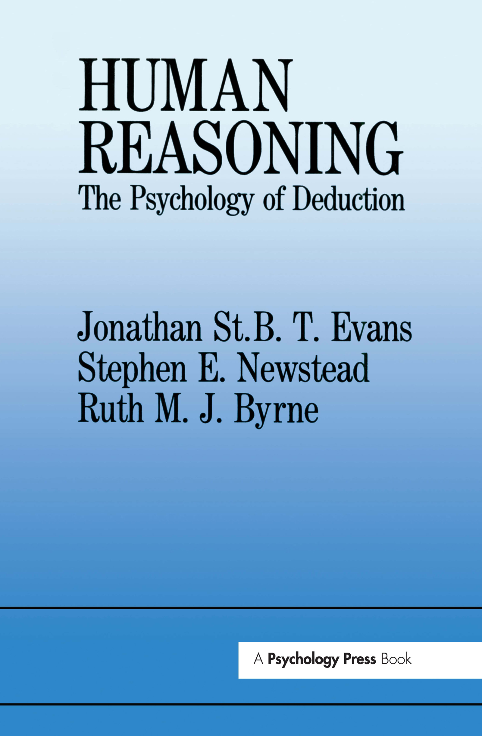 Human Reasoning: The Psychology Of Deduction book cover
