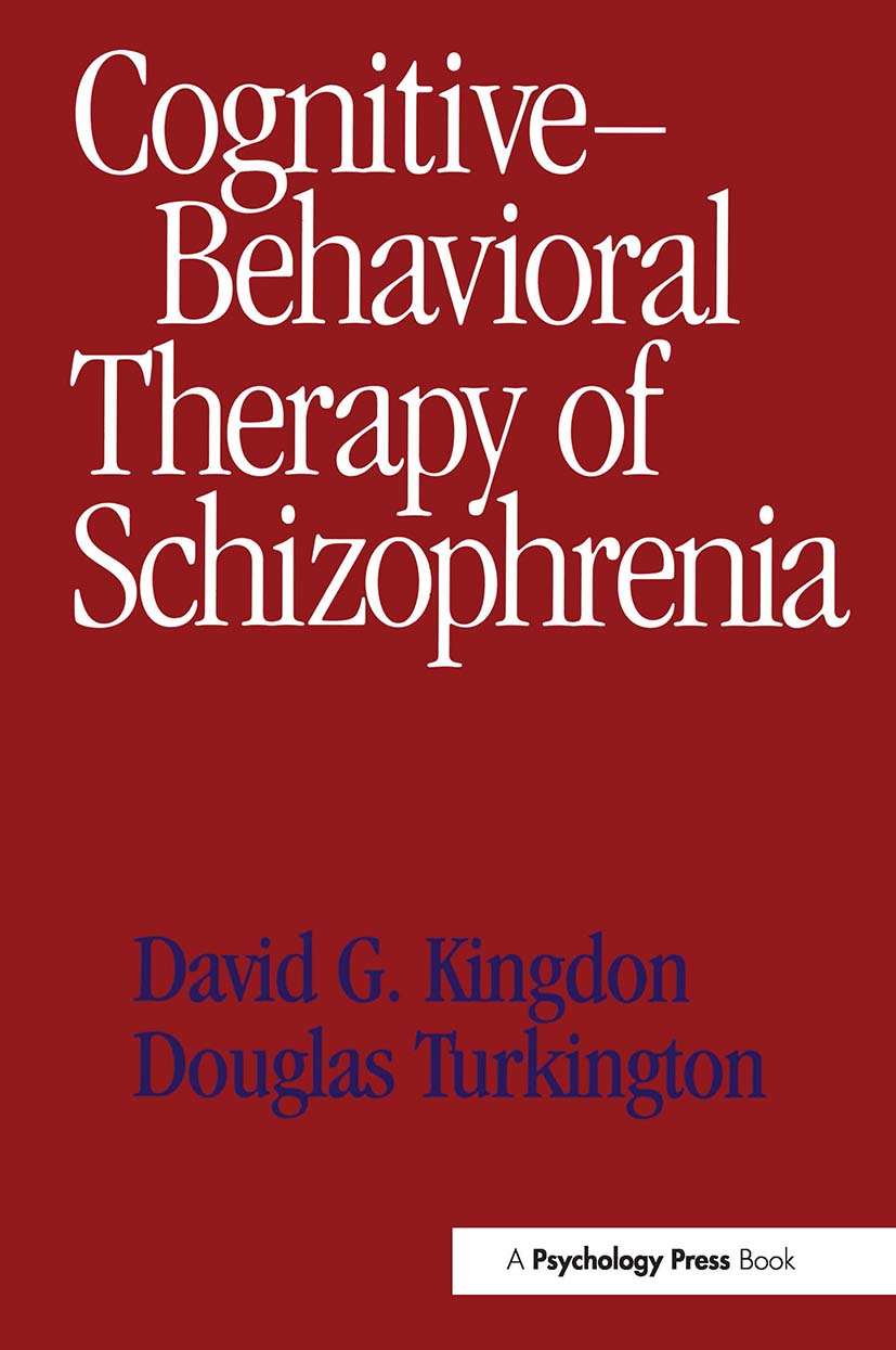 Cognitive-Behavioral Therapy of Schizophrenia (Paperback) book cover